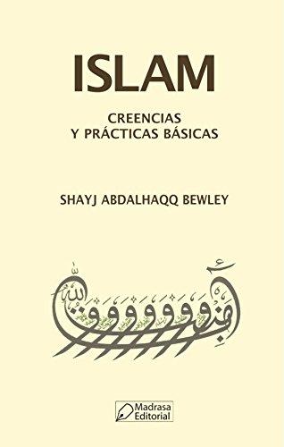 Islam: Creencias y Practicas Basicas