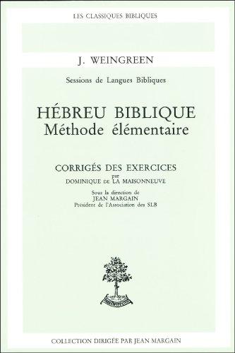 Hébreu biblique : Méthode élémentaire (exercices corrigés)