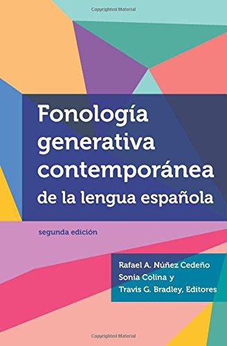 Fonologia Generativa Contemporanea de la Lengua Espanola (Georgetown Studies in Spanish Linguistics Series)