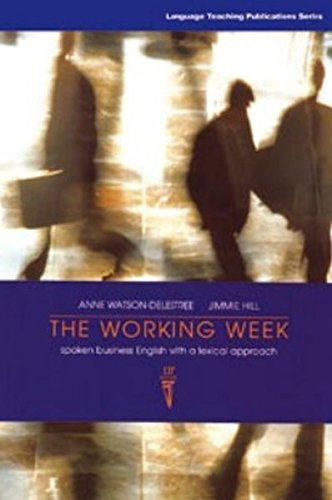 the-working-week-students-book-spoken-business-english-with-a-lexical-approach-students-edition