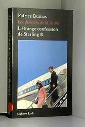L'étrange confession de Sterling B.