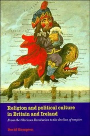 Religion and Political Culture: From the Glorious Revolution to the Decline of Empire