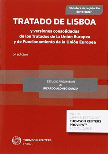 TRATADO DE LISBOA Y VERSIONES CONSOLIDADAS DE LOS TRATADOS D