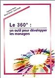 Le 360° - Un outil pour développer les managers