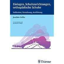 Einlagen, Schuhzurichtungen, orthopädische Schuhe (Livre en allemand)
