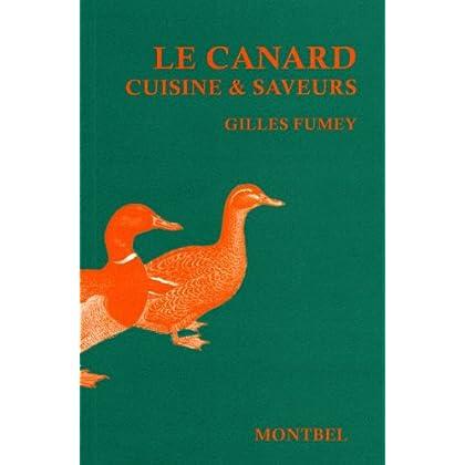 Le canard : Cuisine & saveurs