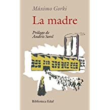 La Madre by Maximo Gorki (2015-07-15)