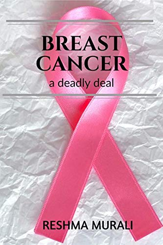 Breast Cancer : a deadly deal