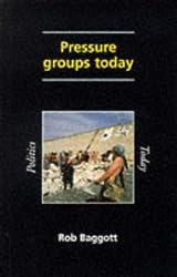 Pressure Groups Today (Politics Today)