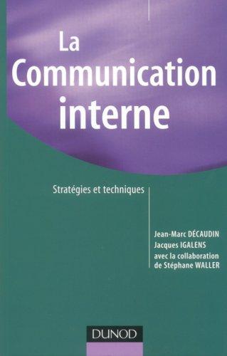 La Communication interne : Stratégies et techniques