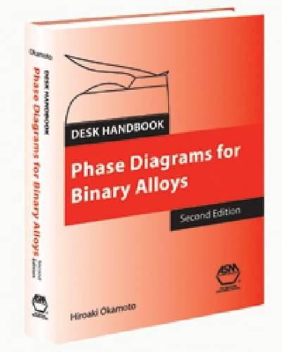 desk-handbook-phase-diagrams-for-binary-alloys