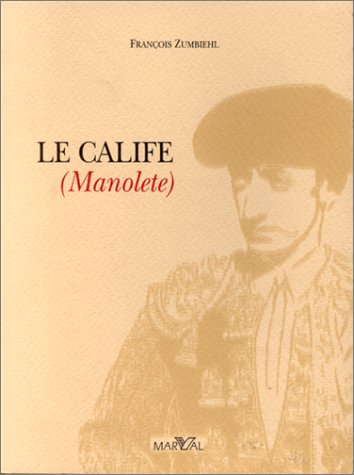 Le Calife -Manolete-