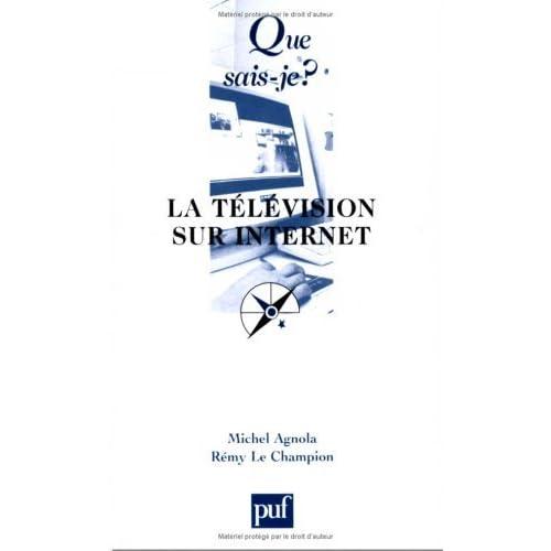 La Télévision sur Internet by Michel Agnola (2003-04-10)