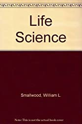 Life Science (Challenges to science) by William L. Smallwood (1974-01-01)