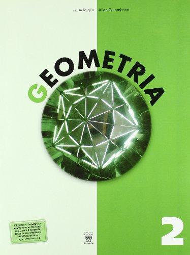 Geometria. Con materiali per il docente. Per la Scuola media: 2