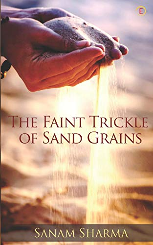 The Faint Trickle of Sand Grains