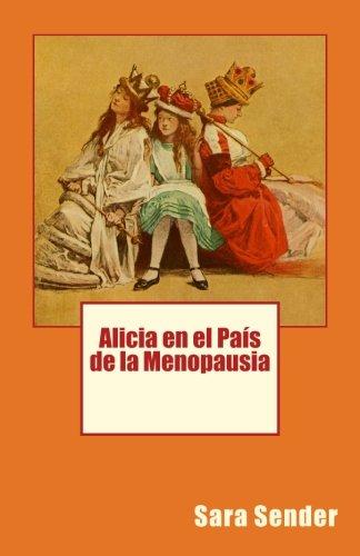 Alicia en el País de la Menopausia
