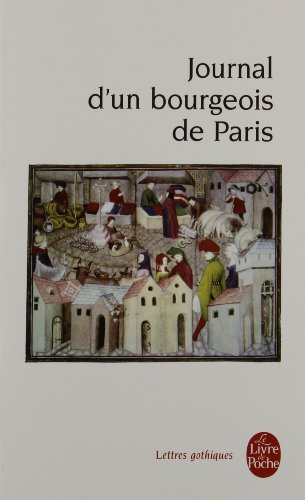 Journal d'un bourgeois de Paris, de 1405 à 1449