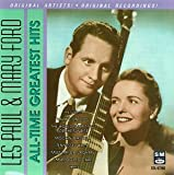 Songtexte von Les Paul & Mary Ford - All-Time Greatest Hits