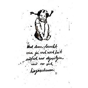 """""""Man braucht ja auch noch Zeit."""" Bild, handgemaltes Original, schwarz-weiß, hygge, Aquarell, Din A3, Anti-BURN-OUT, Pippi Langstrumpf, Geschenkidee, MIT Rahmen"""