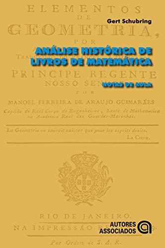 Análise histórica de livros de matemática: Notas de aula Descargar PDF Gratis
