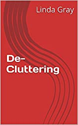 De-Cluttering (Healthy Living Book 7) (English Edition)