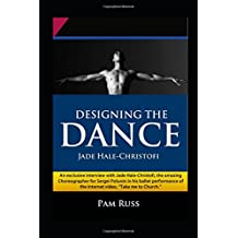 Designing the Dance: Jade Hale-Christofi