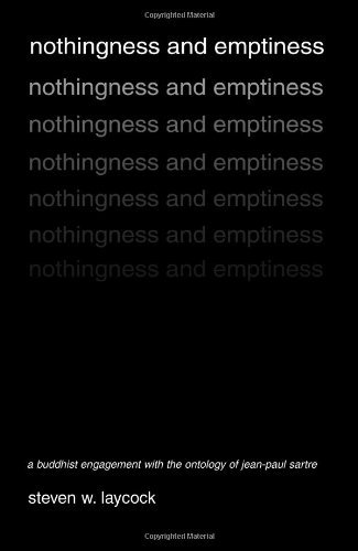 Nothingness and Emptiness: A Buddhist Engagement with the Ontology of Jean-Paul Sartre (English Edition) por Steven W. Laycock