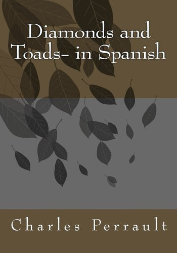 Diamonds and Toads- in Spanish
