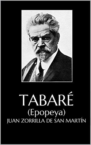 Tabaré: (Epopeya) por Juan Zorrilla de San Martín