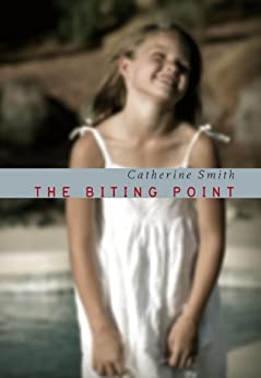 The Biting Point by [Smith, Catherine]