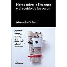 Notas sobre la literatura y el sonido de las cosas/ Tonalities of Literature and the sound of things