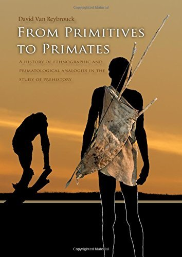 From Primitives to Primates by David Van Reybrouck (2013-01-31)