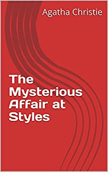 The Mysterious Affair at Styles (English Edition)