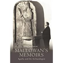 Mallowan's Memoirs: Agatha and the Archaelogist
