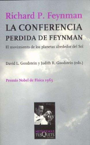 La conferencia perdida de Feynman (Metatemas) por Richard Feynman