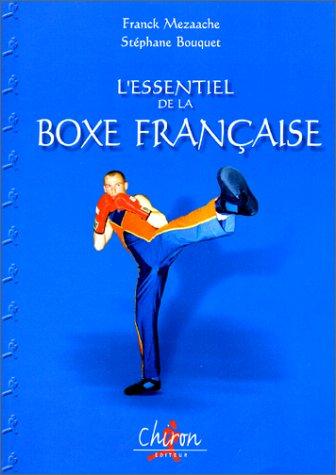 L'Essentiel de la boxe française