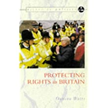 Access to Politics: Protecting Rights In Britain