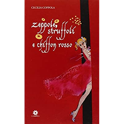 Zeppole Struffoli E Chiffon Rosso Pdf Download Free