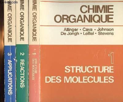 Chimie organique en 3 volumes