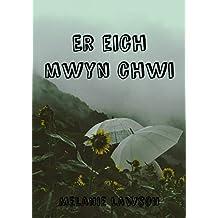 Er eich mwyn chwi (Welsh Edition)