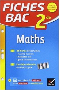 Fiches bac Maths 2de: fiches de révision - Seconde de Raja Siblini ( 7 janvier 2015 )