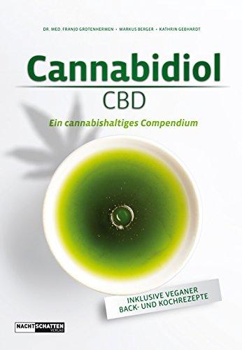 Cannabidiol (CBD): Ein cannbishaltiges Compendium -
