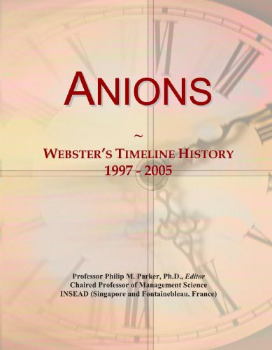 Anions: Webster's Timeline History, 1997-2005