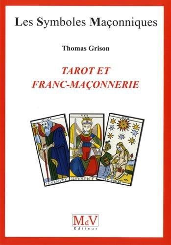 Tarot et Franc Maonnerie N.78 par Grison Thoma