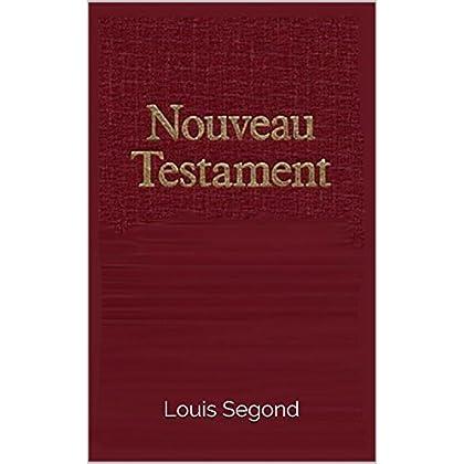 La Bible Nouveau Testament
