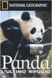 Panda. L'ultimo rifugio. DVD (National Geographic) por aa.vv.