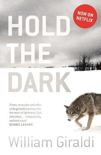 Hold The Dark (No Exit Press)