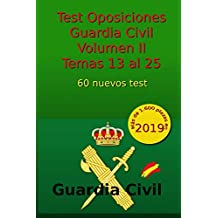 Test Oposiciones Guardia Civil II: Volumen II - Temas 13 al 25: Volume 3