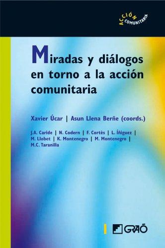 Miradas y diálogos en torno a la acción comunitaria (ACCION COMUNITARIA)